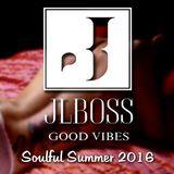 JLBOSS - Deep Soulful Hot Summer 2016