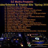 """Salsa/Salsaton & Tropical Hits """"Spring 2016"""" DJ Maikiu"""