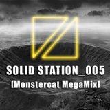 SOLID STATION_005[Monstercat MegaMix]