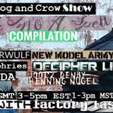 Dog and Crow Show: Timberwulf, Slip in a Spell, New Model Army and More Quality Gold