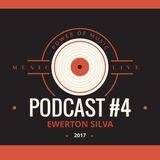 PODCAST #4 Power Of Music Dj Ewerton SIlva
