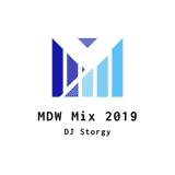 DJ STORGY | MDW MIX 2019