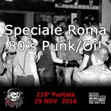 218 - Night Shift - Speciale Roma 80's Punk/Oi!