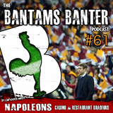 Bantams Banter #61 - The Capital One Cup Final