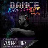 """Ivan Gregory - LIVE @ Bar Dynamite Wednesdays aka """"Dance Klassique"""" 3.09.16"""