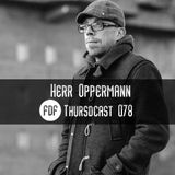FDF - Thursdcast #078 (Herr Oppermann)