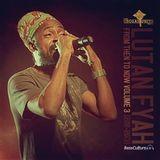 Lutan Fyah – From Then To Now Mixtape Vol.3