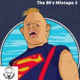 The 80's Mixtape 3