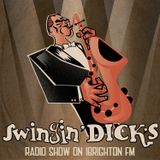 Swingin' Dick's Radio Show #6