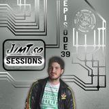 JimTso Sessions Episode 39
