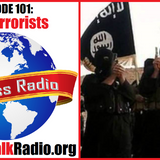 Episode 101: ISIS Terrorists