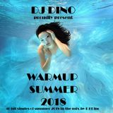 DJ Dino - WarmUp Summer 2018