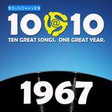 Soundwaves 10@10 #334 - 1967