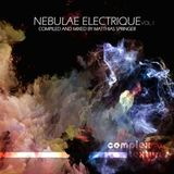 Nebulae Electrique Vol.1 compiled and mixed by Matthias Springer