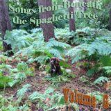Songs from Beneath the Spaghetti Tree, Volume 6