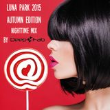 Luna Park Autumn 2015 (Nighttime Mix)