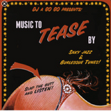 Music to tease by