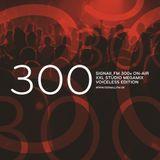 Lixx - SIGNAll_FM 300 On-Air Studio Megamix (2015) (Voiceless)
