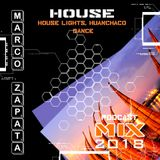 Marco Zapata - House Lights, Huanchaco Dance Mix Podcast 2018
