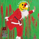 JACK THE HOUSE 9: A VERY ACIEEED HOUSE CHRISTMAS - DJ JUMPING JACK E-CLIPSE MIXTAPE 1992 REMASTERED