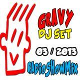 GRAVY Dj Set 03 2013
