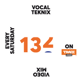 Trace Video Mix #132 by VocalTeknix