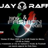 HAPPY HOUR King & Fashion Team Mexico BY DJ CARLO RAFFALLI - DIRETTA DEL 22 MAGGIO 2020