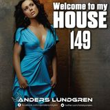Welcome To My House 149