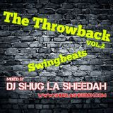 The Throwback VOL.2 (Swingbeats) by Shug La Sheedah