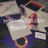 Morning Glory Best Of 2015