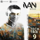 TechTrix episode 9 by Ivan Soul