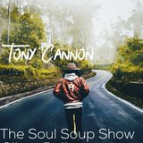 Tony Cannon - The Soul Soup Show: Podcast: #09 - Silver Bullet