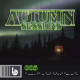 THE MIX CABIN - presents - AUTUMN SESSIONS 003