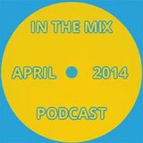 IN THE MIX APRIL 2014 house & tech PODCAST - mixed by kit mason - FREE DOWNLOAD @ SOUNDCLOUD