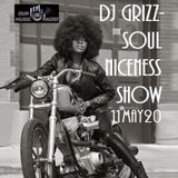The Soul Niceness Show on ourmusicradio.com 11th May20