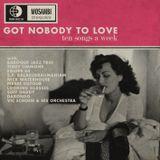 TSAW/2012.38 • Got Nobody To Love