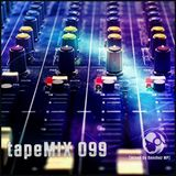 tapeMIX 099 (mixed by Sanchez MP)