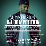 Lawrence James SUMMER 19 DJ Competition