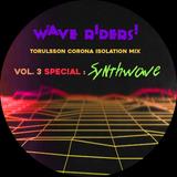 Torulsson Corona Isolation Vol. 3 SPECIAL: Synthwave