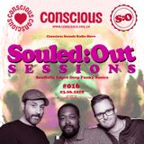 SOULED:OUT SESSIONS #016 - Conscious Sounds Radio