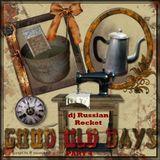 Good Old Days - Part 4