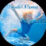 M-Van - Breath Of Spring