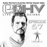 DJ Earic Patten's Elektrik Metro House Vibes LIVE Mix Sessions on Club Vibez Radio U.K. | Episode 67