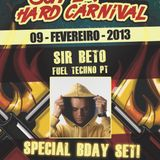 09.02.2013- Sir Beto @ Fuel Techno Pt- Super Hard Carnival -StressLess-Portugal