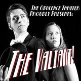 The Valiant! Episode 3