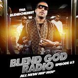 Blend God Radio (New Hip Hop) Episode #62