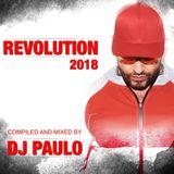 DJ PAULO-REVOLUTION: 2018 (Peaktime Club/Circuit)