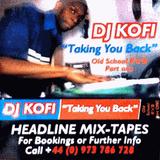 "Dj Kofi ""Taking You Back"" Old School R'nB' Part One"
