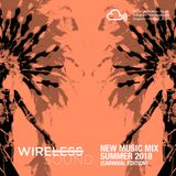 @Wireless_Sound - #NewMusicMix (Summer Mix 2018) [Carnival Edition] (Hip Hop, R&B, Dancehall & Soca)
