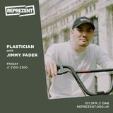 Plastician W/ Jimmy Fader   24th May 2019